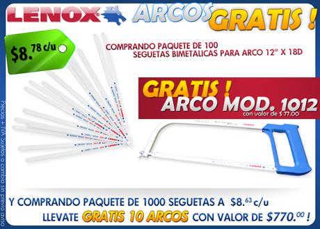 Promoción Ferretera Centenario con la marca LENOX: ¡¡¡Recibe arcos gratis!!!