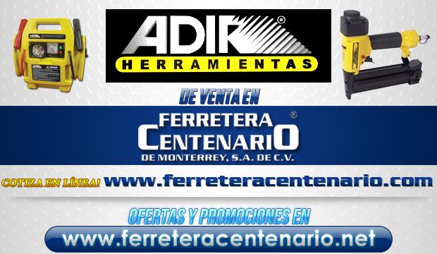 Herramientas ADIR de venta en Ferretera Centenario de Monterrey