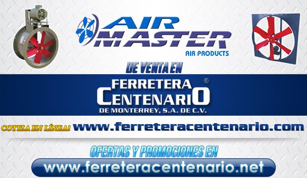Productos AIR MASTER de venta en Ferretera Centenario de Monterrey