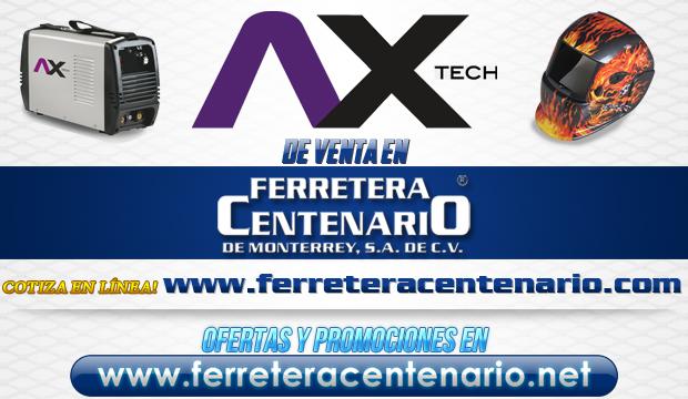 Productos AX TECH de venta en Ferretera Centenario de Monterrey