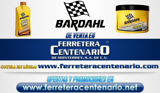 Productos BARDAHL de venta en Ferretera Centenario de Monterrey