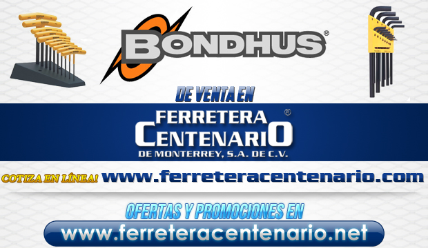 Productos BONDHUS de venta en Ferretera Centenario de Monterrey