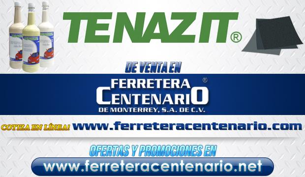 Productos TENAZIT de venta en Ferretera Centenario de Monterrey