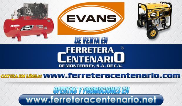 Productos EVANS de venta en Ferretera Centenario de Monterrey