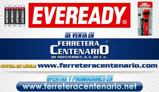 Baterias y productos EVEREADY de venta en Ferretera Centenario de Monterrey