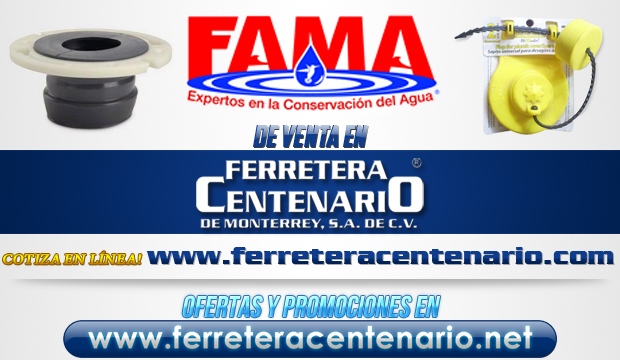 Productos FAMA de venta en Ferretera Centenario de Monterrey