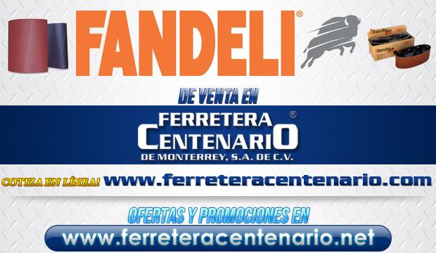 Productos FANDELI de venta en Ferretera Centenario de Monterrey