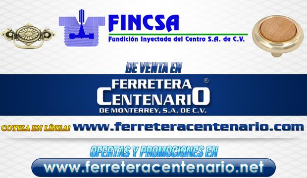 Productos FINCSA de venta en Ferretera Centenario de Monterrey