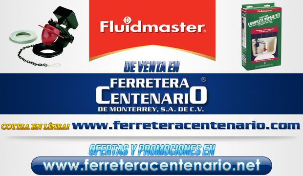Productos FLUIDMASTER de venta en Ferretera Centenario de Monterrey