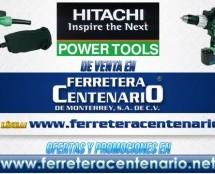 Herramientas HITACHI de venta en Ferretera Centenario
