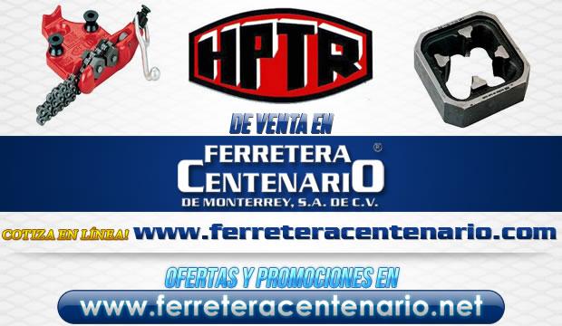 Productos HPTR de venta en Ferretera Centenario de Monterrey