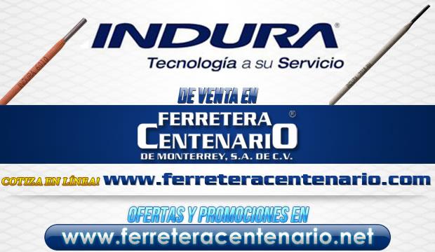 Tecnología INDURA de venta en Ferretera Centenario