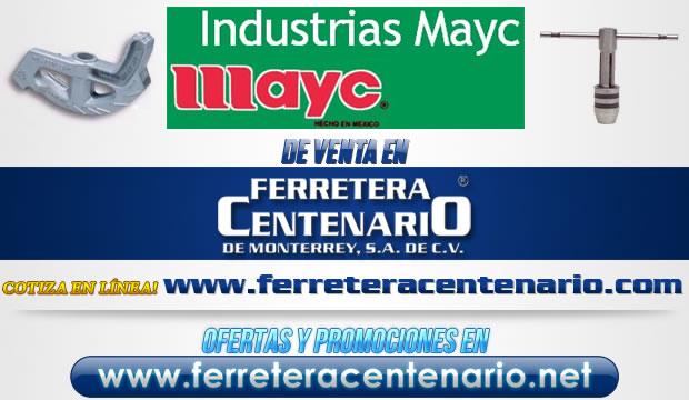 Productos Industriales MAYC de venta en Ferretera Centenario