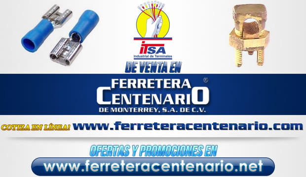 Terminales Industriales ITSA de venta en Ferretera Centenario