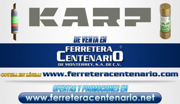 Productos KARP de venta en Ferretera Centenario de Monterrey