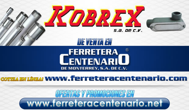 Productos KOBREX de venta en Ferretera Centenario de Monterrey