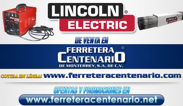 Herramientas y accesorios LINCOLN ELECTRIC de venta en Ferretera Centenario