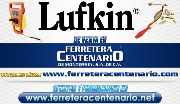 Herramientas LUFKIN de venta en Ferretera Centenario de Monterrey