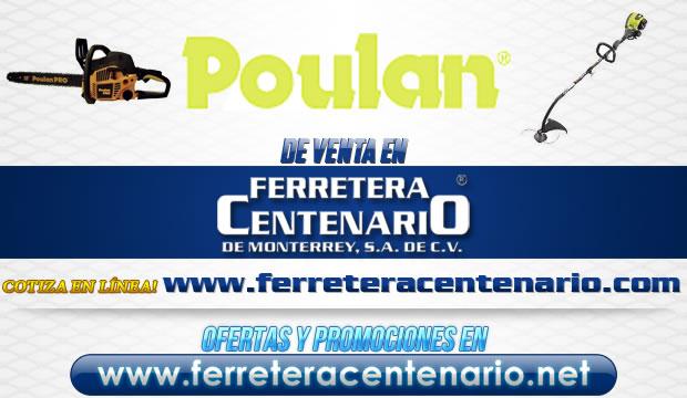 Herramientas POULAN de venta en Ferretera Centenario