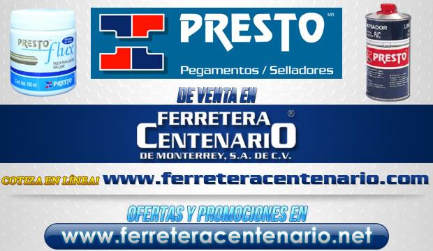 Pegamentos y selladores PRESTO de venta en Ferretera Centenario