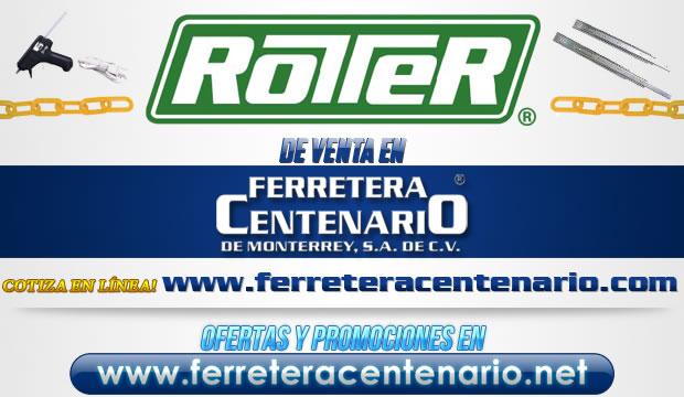 Productos ROTTER de venta en Ferretera Centenario