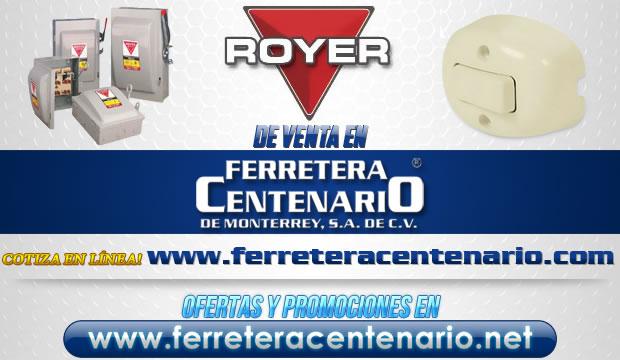 Productos ROYER de venta en Ferretera Centenario