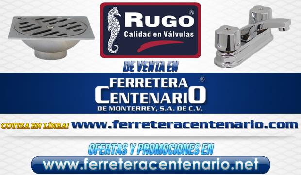 Válvulas y productos RUGO de venta en Ferretera Centenario