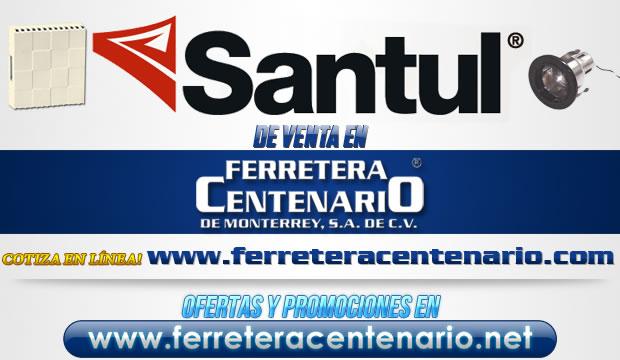 Productos SANTUL de venta en Ferretera Centenario de Monterrey