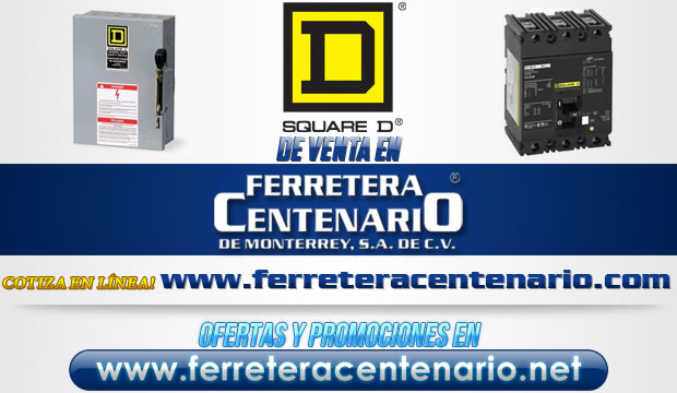Productos SQUARE D de venta en Ferretera Centenario