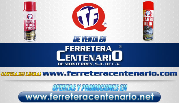 Productos TF de venta en Ferretera Centenario de Monterrey