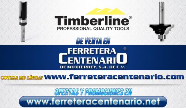 Herramientas TIMBERLINE de venta en Ferretera Centenario