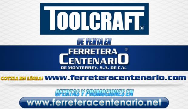 Herramientas TOOLCRAFT de venta en Ferretera Centenario