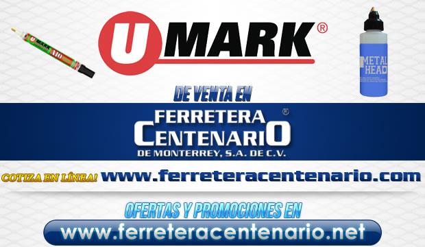 Productos U MARK de venta en Ferretera Centenario