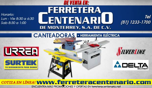 canteadoras herramientas electricas ferretera centenario de monterrey precio venta