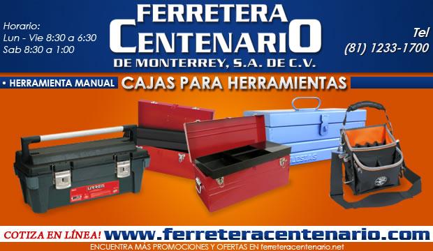 cajas para herramientas ferretera centenario de monterrey