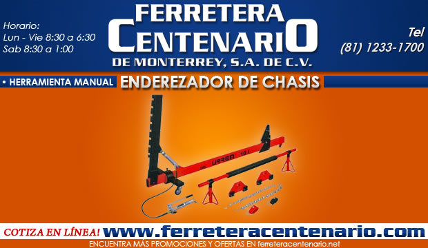 enderezador de chasis ferretera centenario de monterrey urrea herramientas