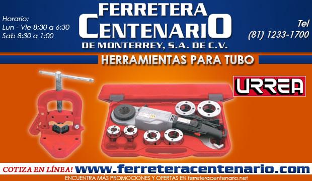 herramientas manuales para tubo ferretera centenario de monterrey