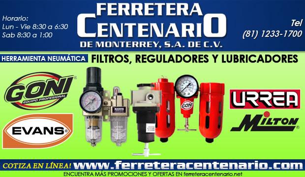 filtros reguladores lubricadoes neumaticos herramientas ferretera centenario de monterrey