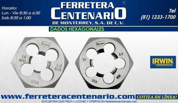 Dados hexagonales herramientas corte metal ferretera centenario de monterrey