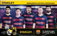 Herramientas STANLEY orgulloso patrocinador de FC Barcelona