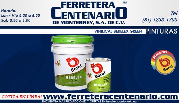 pinturas vinilicas berelex green ferretera centenario monterrey mexico