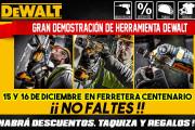 Gran demostración de herramientas DeWalt el 15 y 16 de diciembre