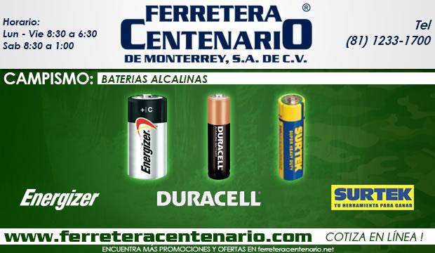 baterias alcalinas ferretera centenario demonterrey mexico campismo duracell surtek energyzer