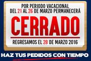 Cerrado por vacaciones del 21 al 26 de marzo de 2016