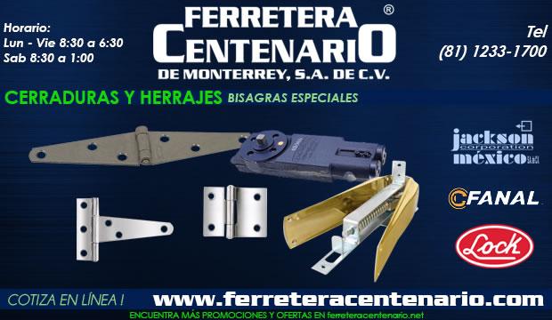bisagras especiales cerraduras herrajes ferretera centenario de monterrey mexico