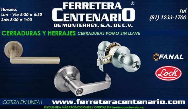 cerraduras pomo sin llave herrajes ferretera centenario monterrey mexico