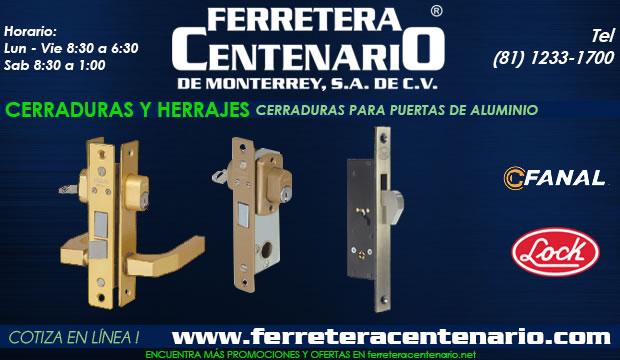 cerraduras puertas aluminio herrajes ferretera centenario de monterrey mexico