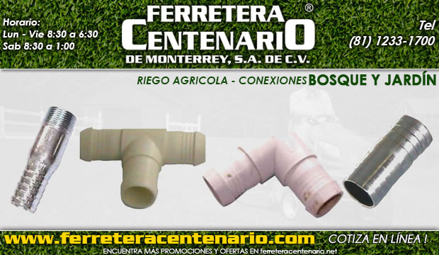 conexiones para riego agricola ferretera centenario monterrey mexico bosque jardin