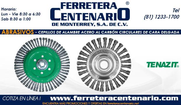 cepillos de alambre acero al carbon cara delgada circulares abrasivos ferretera centenario monterrey mexico