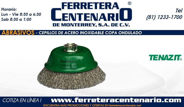 cepillo acero inoxidable copa ondulada abrasivos ferretera centenario de monterrey mexico